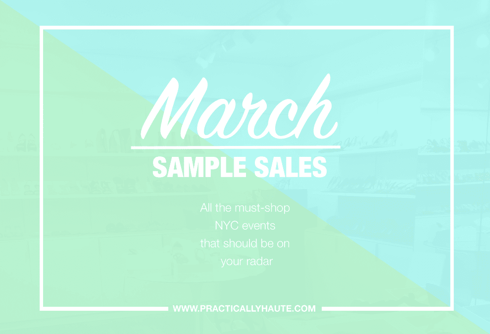 March 2018 NYC sample sale calendar